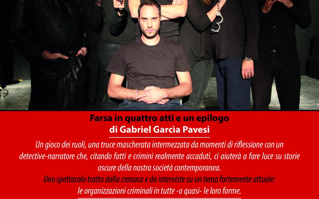 Crema, organizzazioni criminali in scena con la compagnia Gagio Volontè